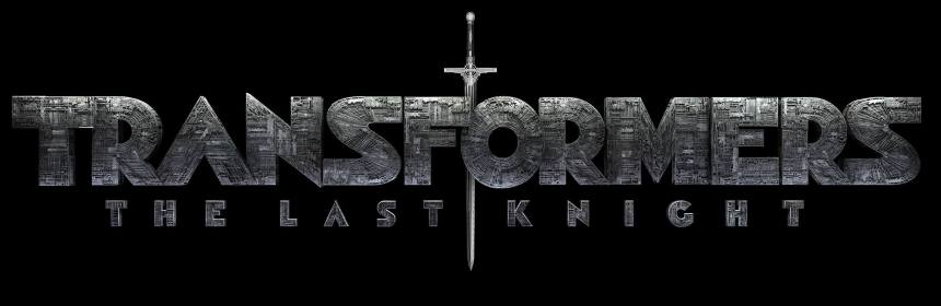 Transformers The Last Knight Teaser Trailer Jasons Movie Blog